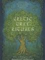 meraylah_allwood_celticTreeRitualsBook